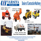Varsiva Enterprises Ltd is a major importer and exporter of construction equipment and machinery.
